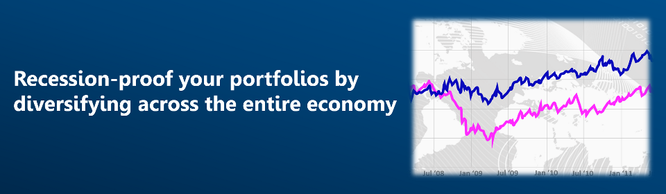 Recession-Proof Your Portfolios by Diversifying Across the Entire Economy